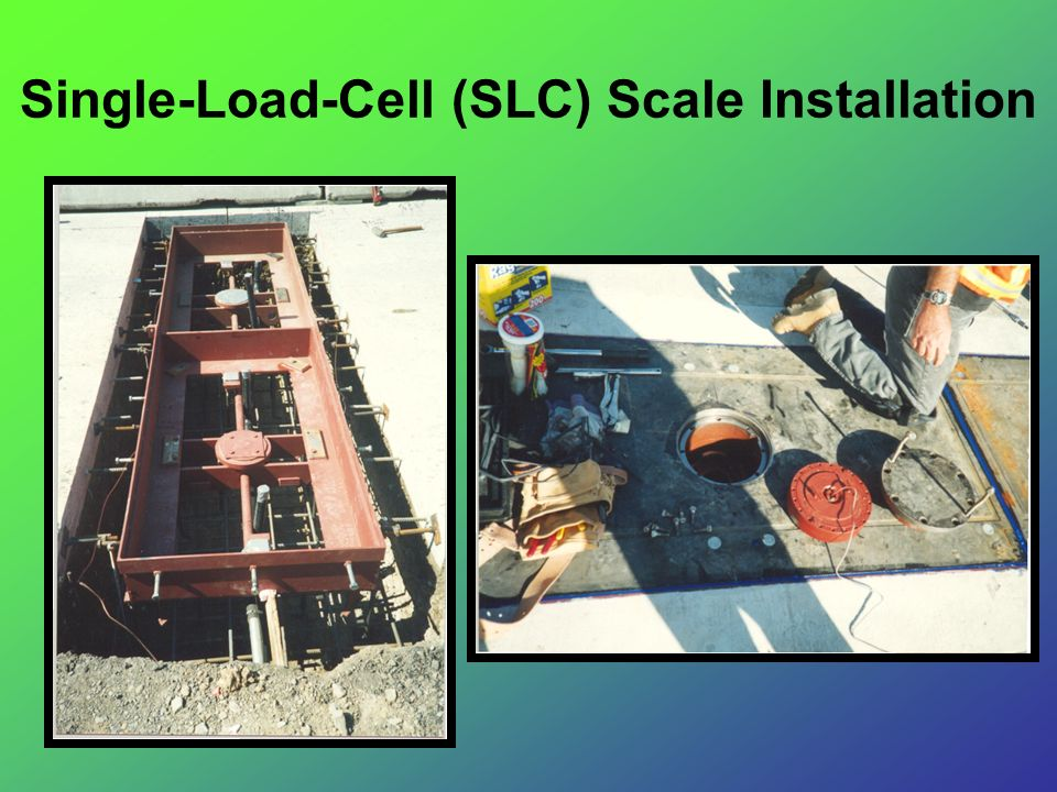 Single-Load-Cell (SLC) Scale Installation