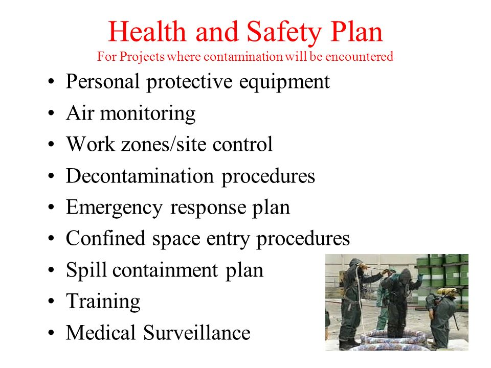 Health and Safety Plan For Projects where contamination will be encountered