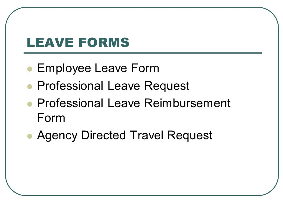 LEAVE FORMS Employee Leave Form Professional Leave Request