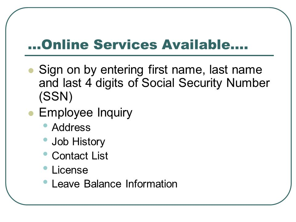…Online Services Available….