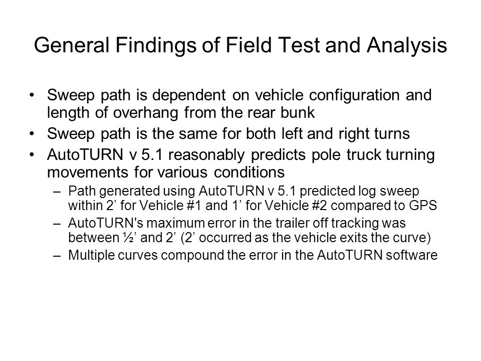 General Findings of Field Test and Analysis