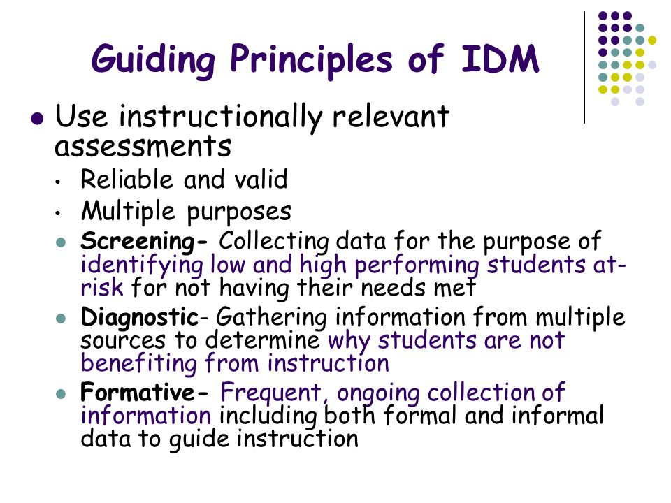 Guiding Principles of IDM