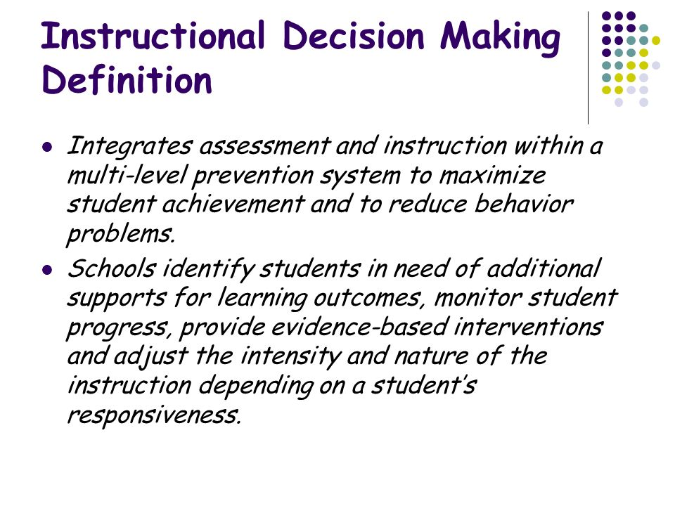 Instructional Decision Making Definition