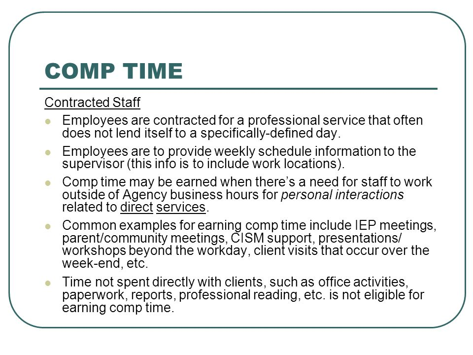 COMP TIME Contracted Staff