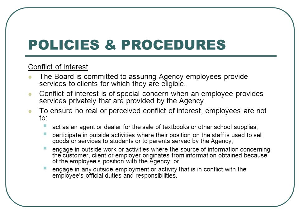 POLICIES & PROCEDURES Conflict of Interest