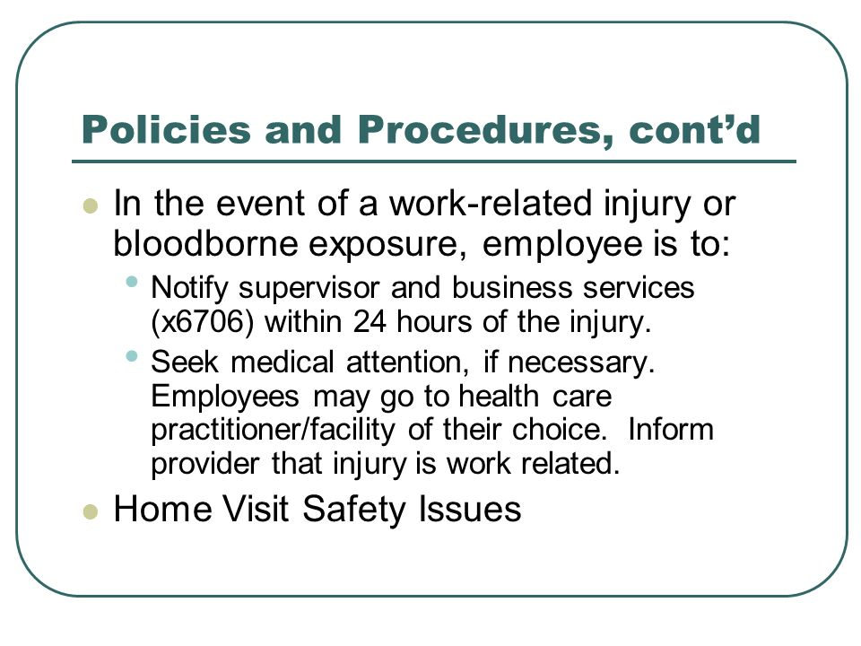 Policies and Procedures, cont'd