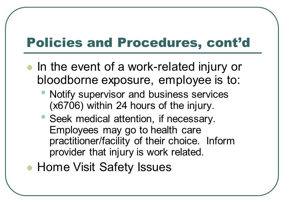 Policies and Procedures, cont'd