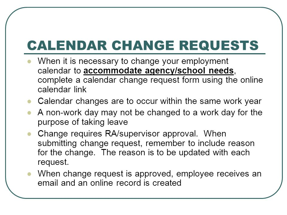 CALENDAR CHANGE REQUESTS