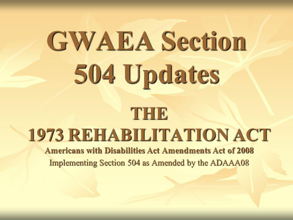 Implementing Section 504 as Amended by the ADAAA08
