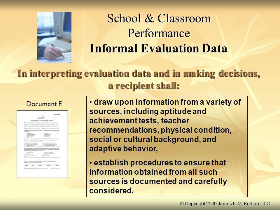 School & Classroom Performance Informal Evaluation Data