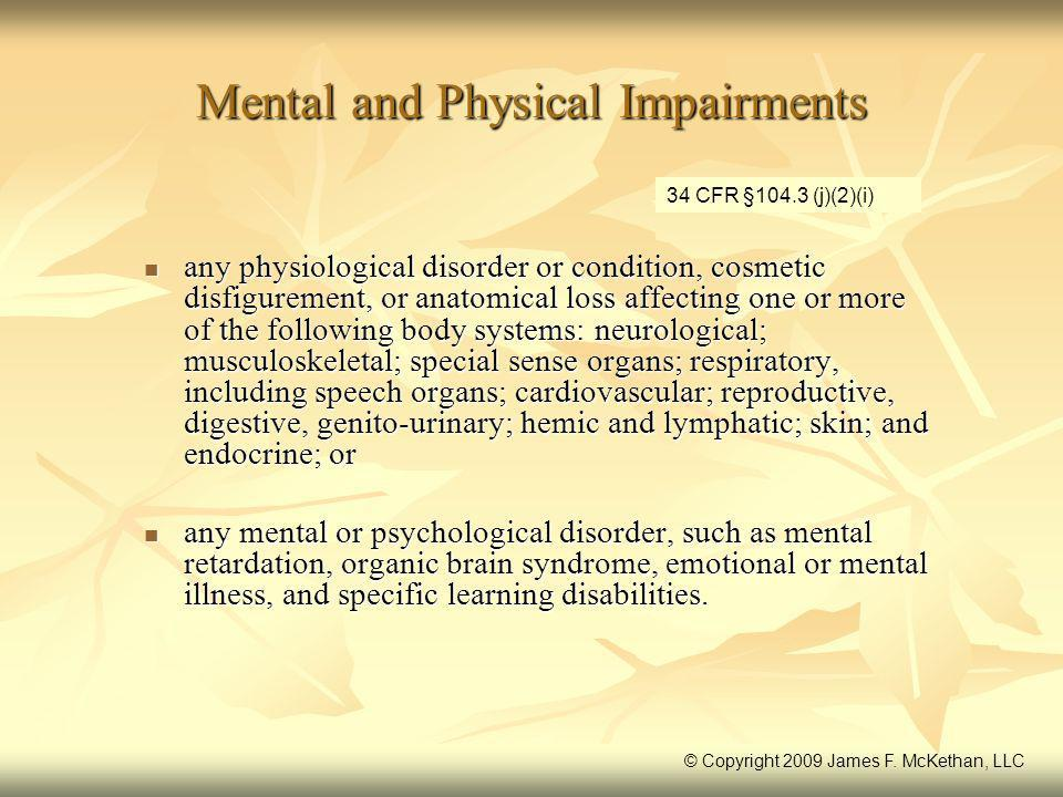 Mental and Physical Impairments