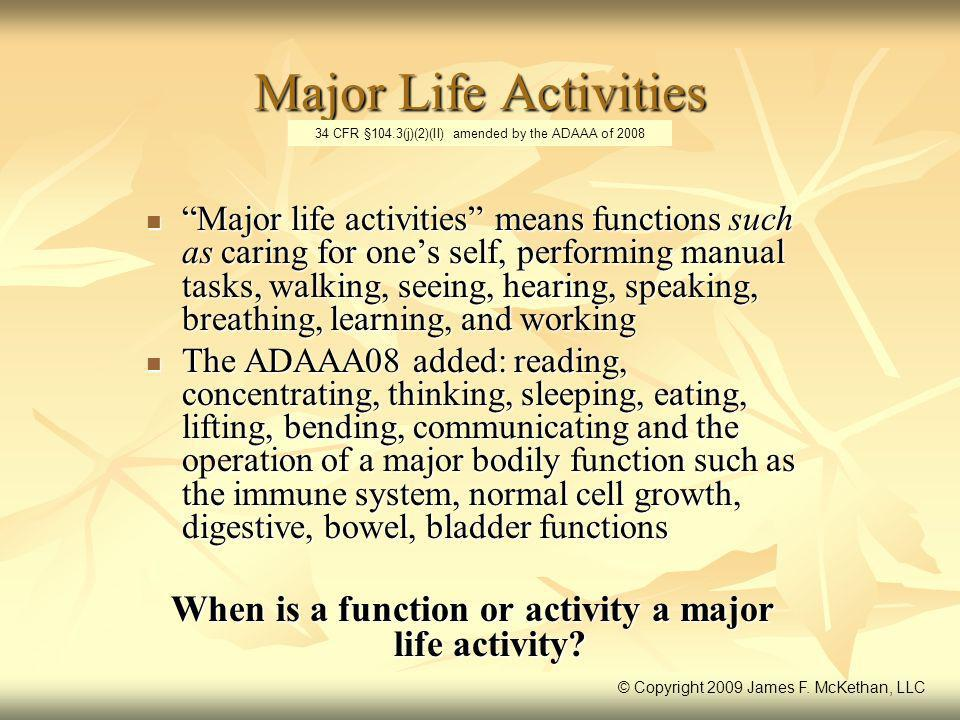 When is a function or activity a major life activity