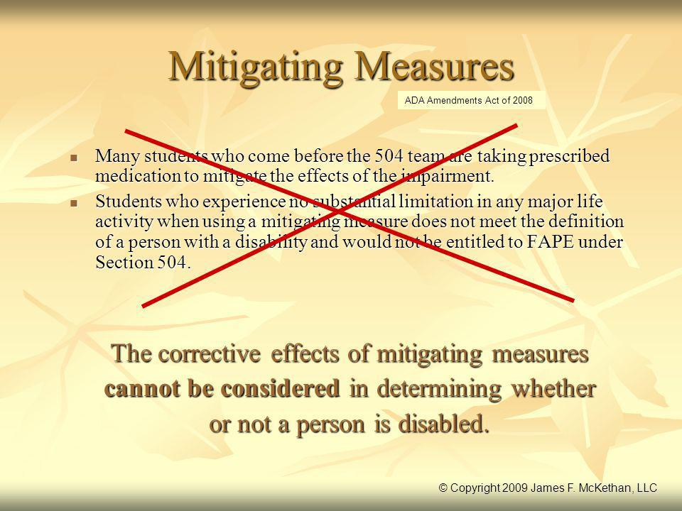 Mitigating Measures The corrective effects of mitigating measures