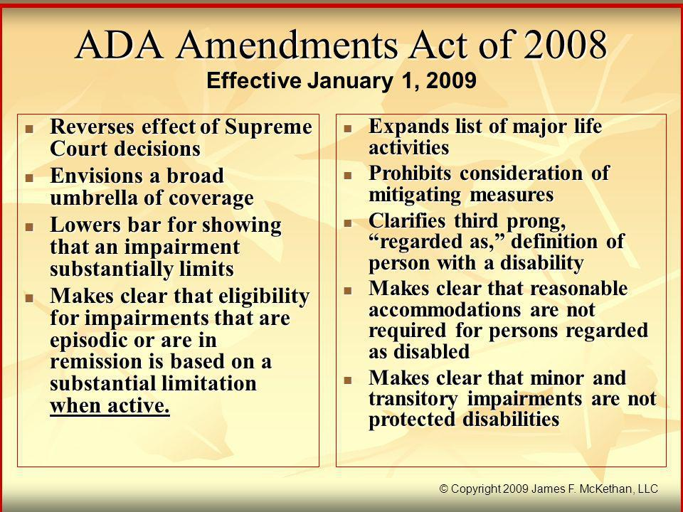 ADA Amendments Act of 2008 Effective January 1, 2009