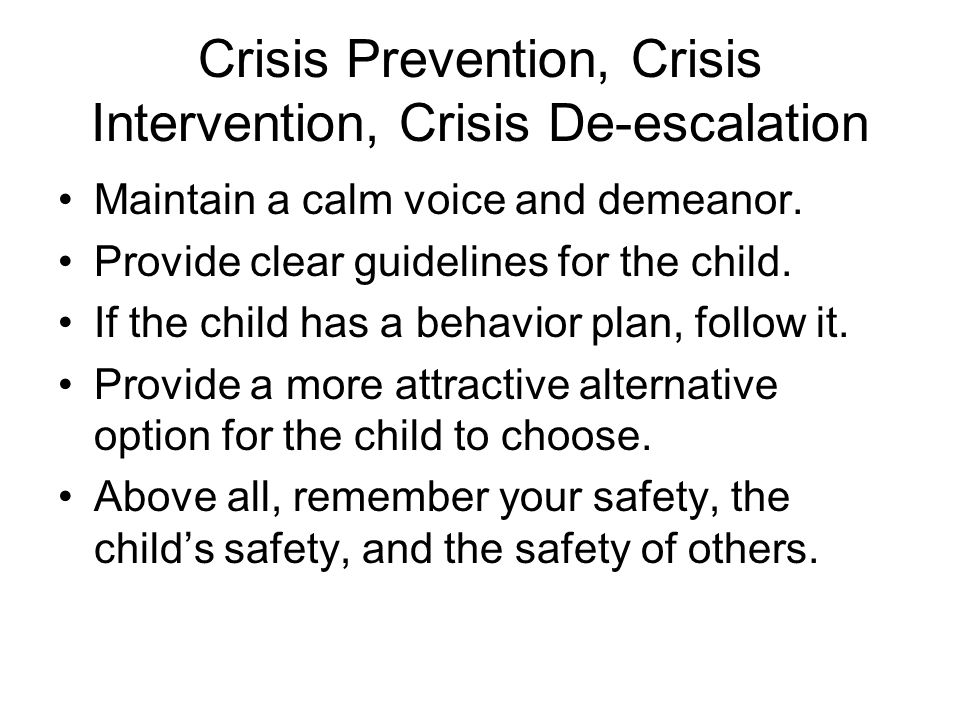 Crisis Prevention, Crisis Intervention, Crisis De-escalation