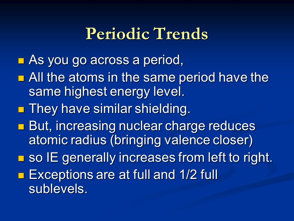 Periodic trends objectives ppt download 23 periodic trends as you go across urtaz Images