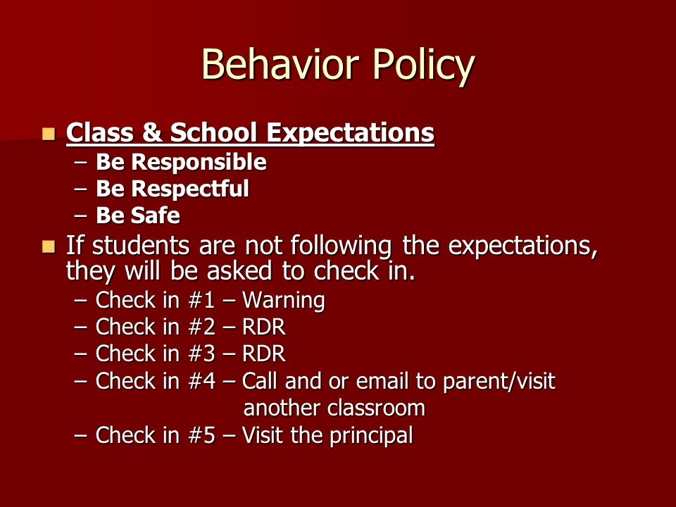 Behavior Policy Class & School Expectations