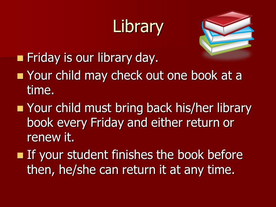 Library Friday is our library day.
