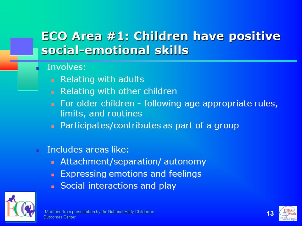 ECO Area #1: Children have positive social-emotional skills