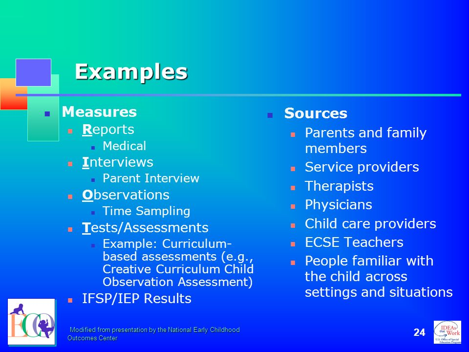 Examples Measures Sources Reports Parents and family members