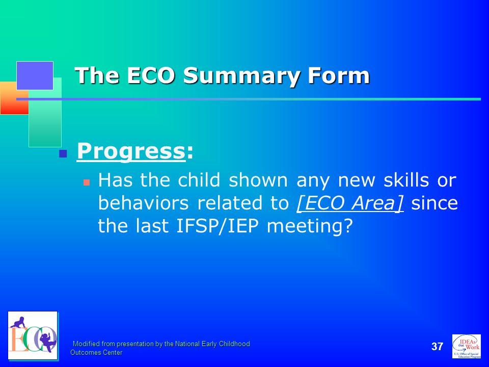 The ECO Summary Form Progress: