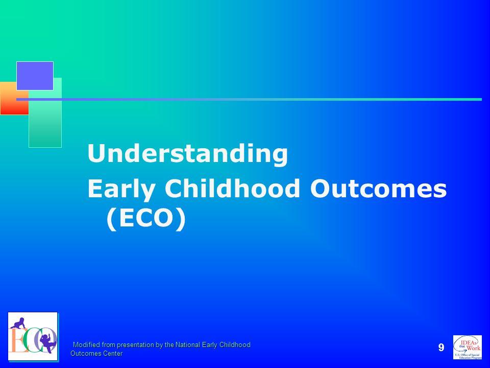 Early Childhood Outcomes (ECO)