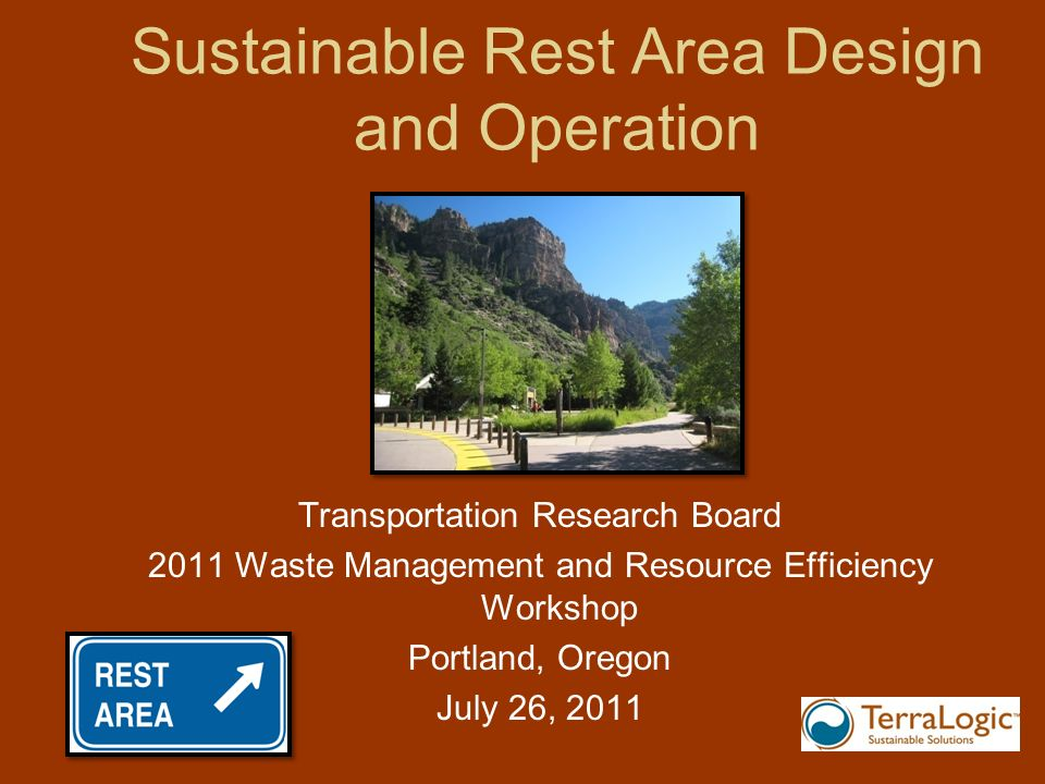 Sustainable Rest Area Design and Operation