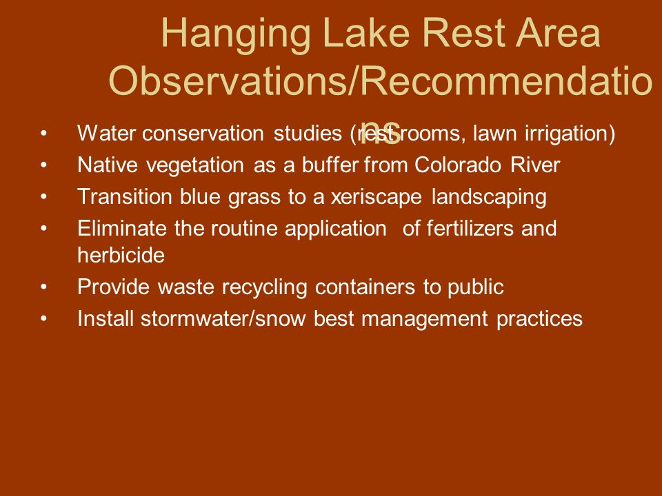 Hanging Lake Rest Area Observations/Recommendations