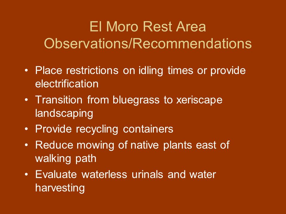 El Moro Rest Area Observations/Recommendations