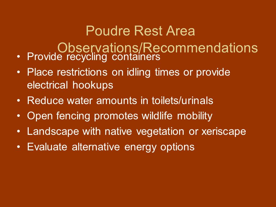 Poudre Rest Area Observations/Recommendations
