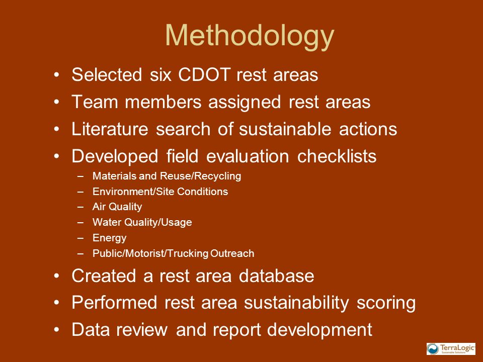 Methodology Selected six CDOT rest areas
