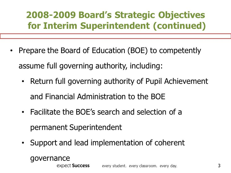 2008-2009 Board's Strategic Objectives for Interim Superintendent (continued)