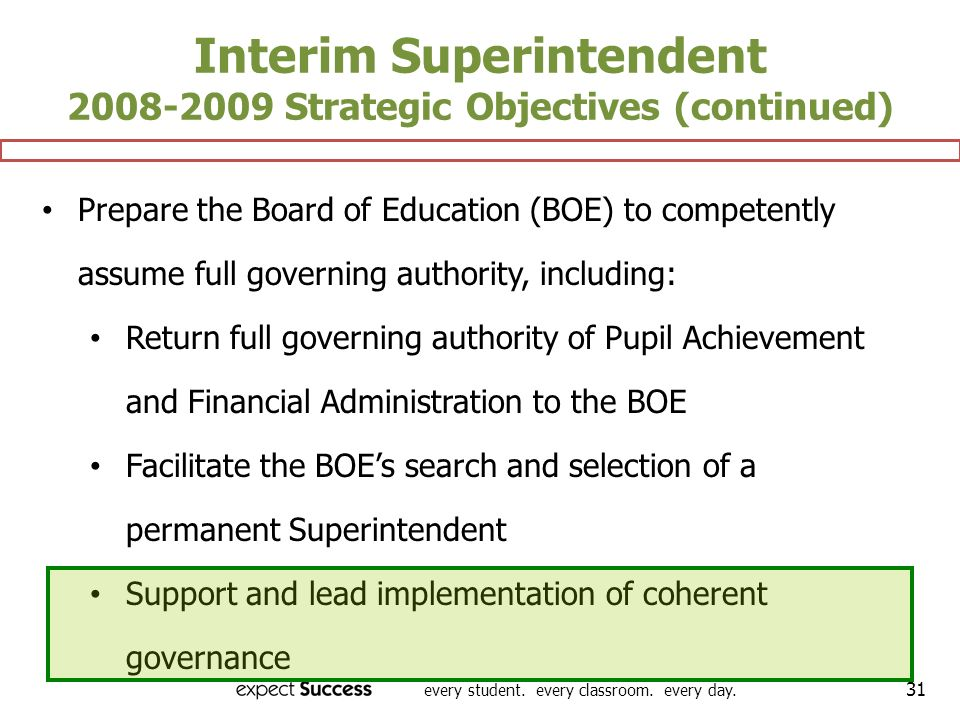 Interim Superintendent 2008-2009 Strategic Objectives (continued)