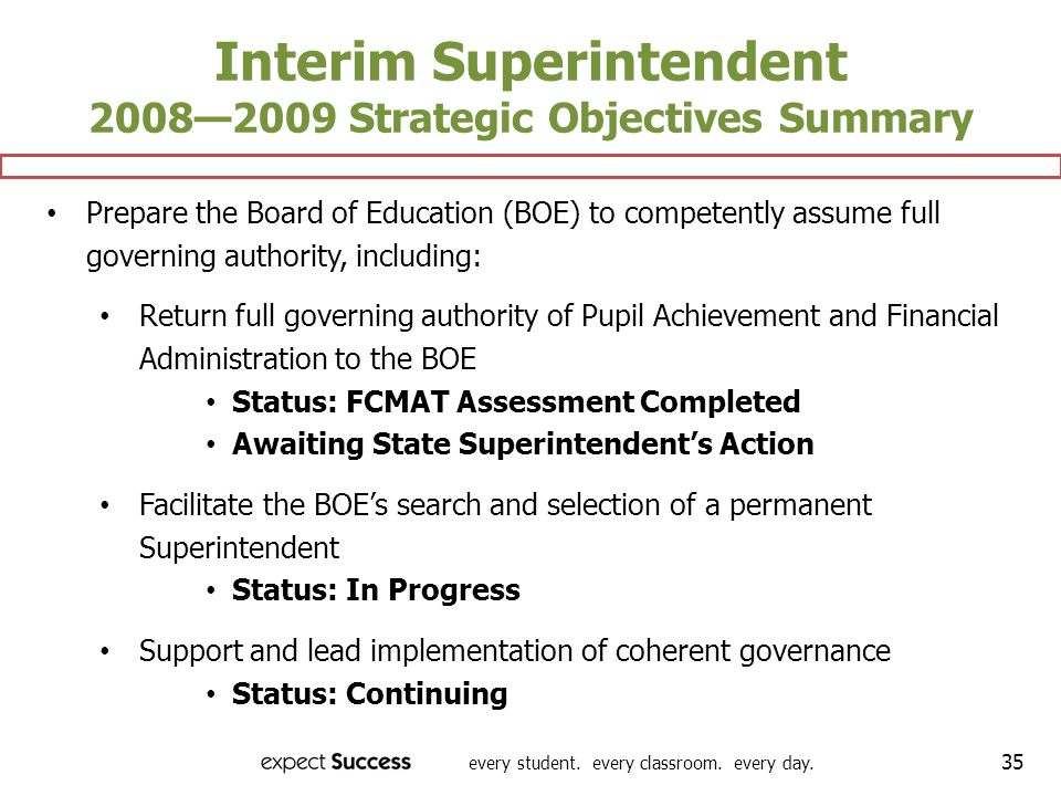 Interim Superintendent 2008—2009 Strategic Objectives Summary
