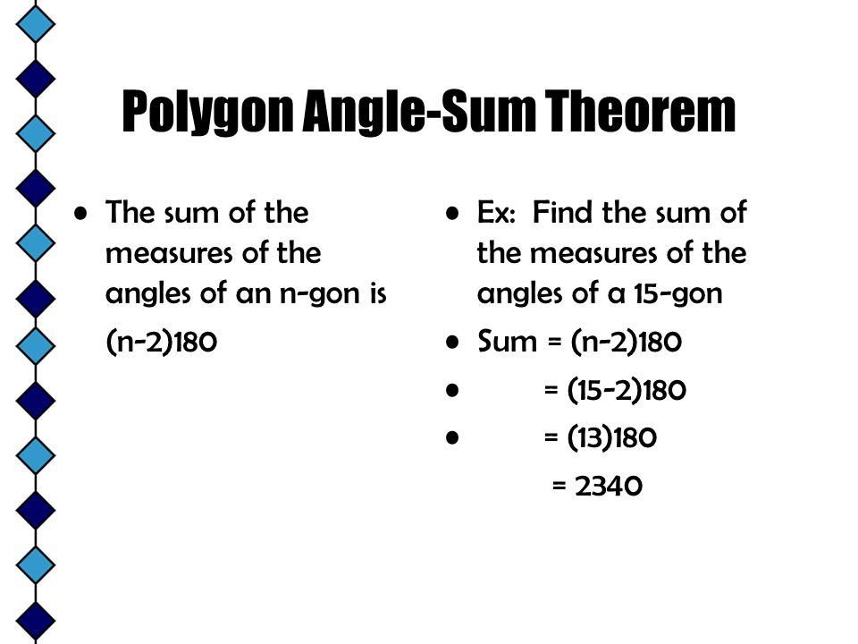 3 5 The Polygon Angle Sum Theorems Ppt Video Online Download