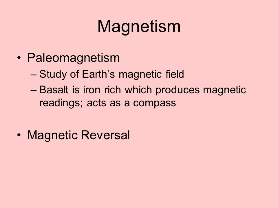 Magnetism Paleomagnetism Magnetic Reversal