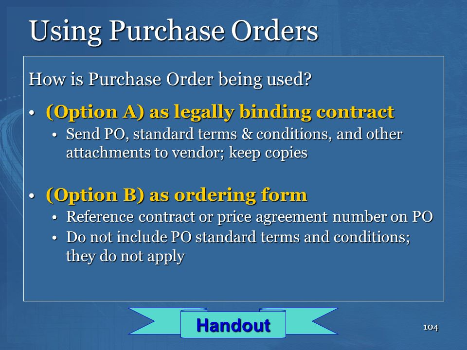 Using Purchase Orders How is Purchase Order being used