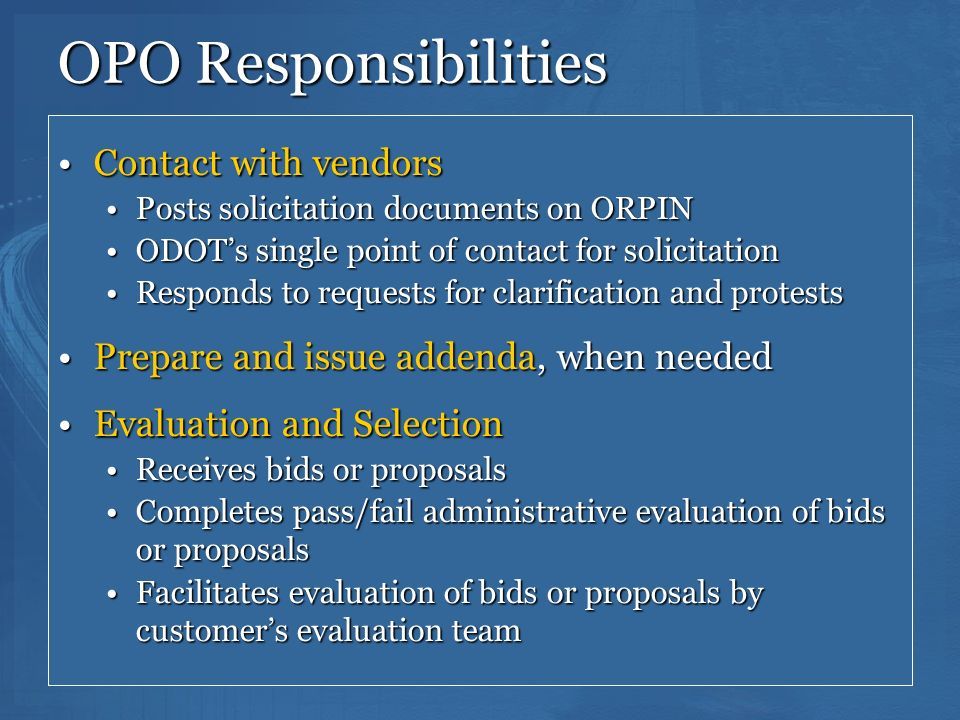 OPO Responsibilities Contact with vendors