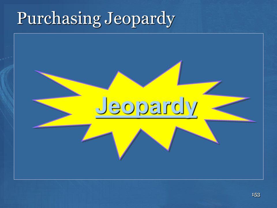 Purchasing Jeopardy Jeopardy