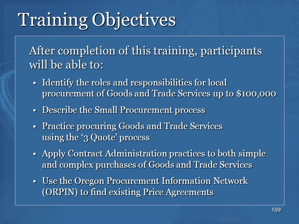 Training Objectives After completion of this training, participants will be able to:
