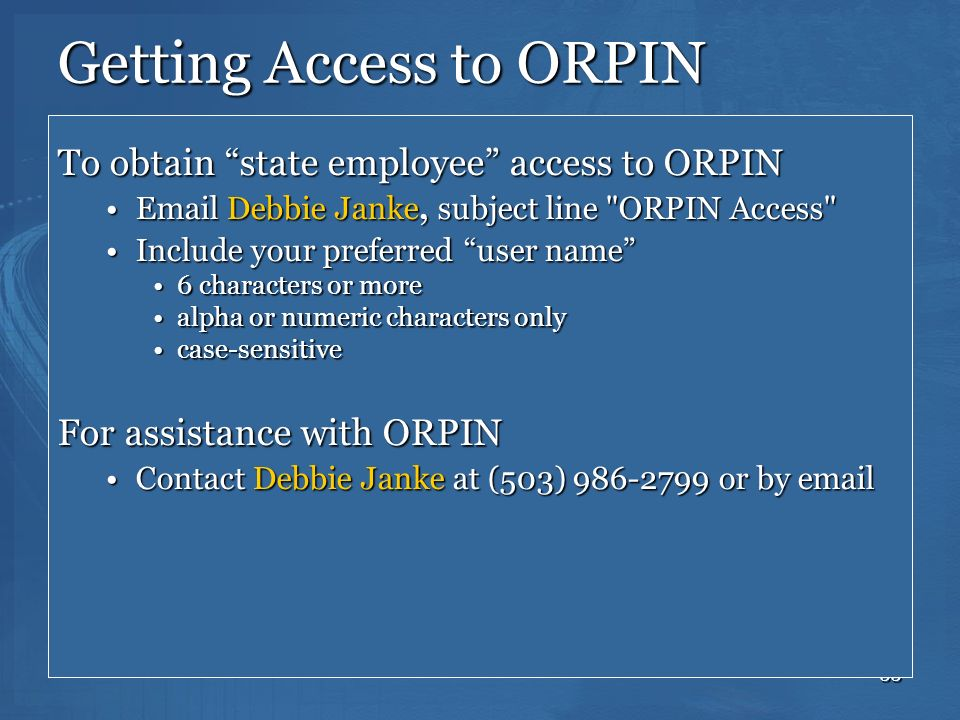 Getting Access to ORPIN