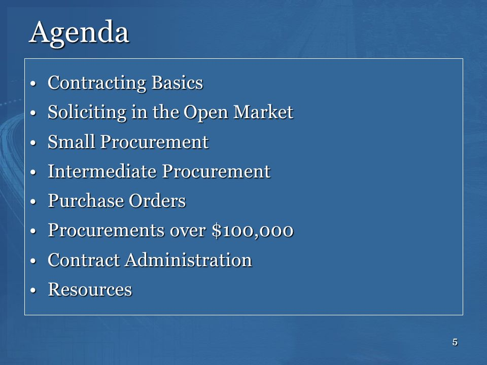 Agenda Contracting Basics Soliciting in the Open Market