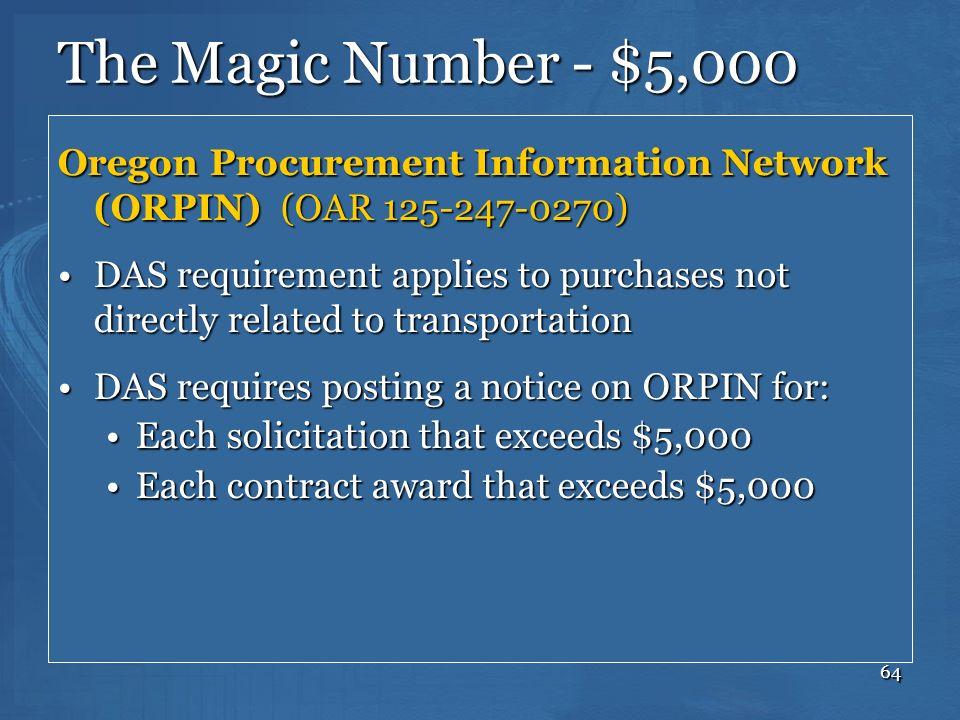 The Magic Number - $5,000 Oregon Procurement Information Network (ORPIN) (OAR 125-247-0270)