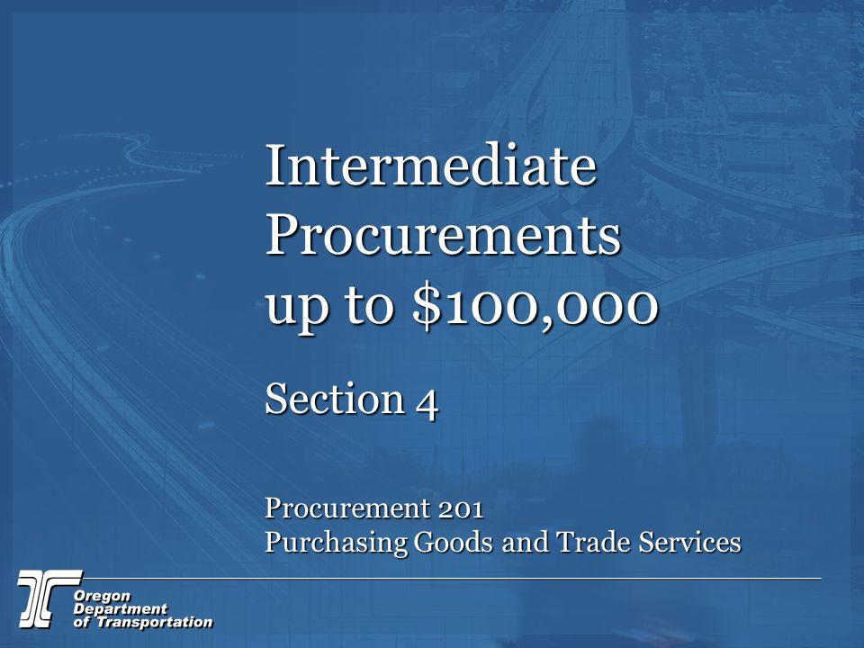 Intermediate Procurements up to $100,000
