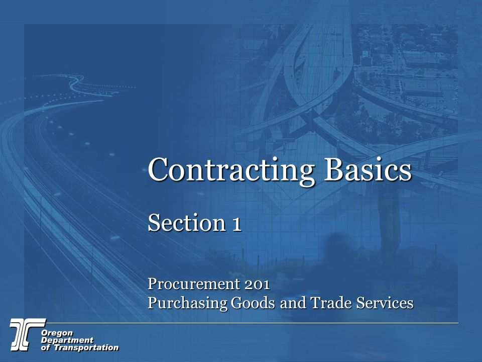 Contracting Basics Section 1 Procurement 201