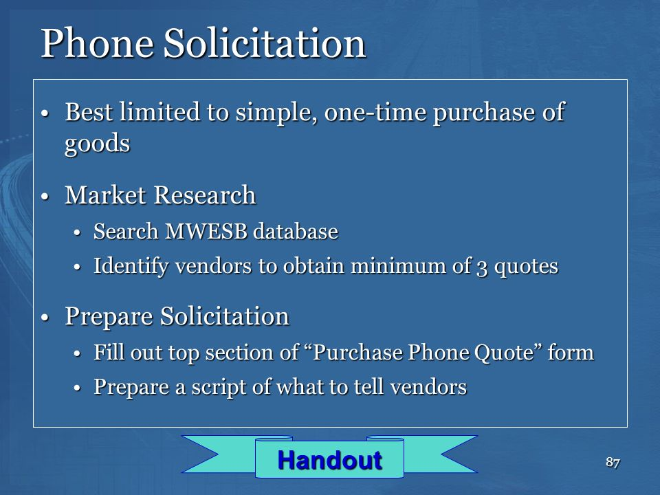 Phone Solicitation Best limited to simple, one-time purchase of goods