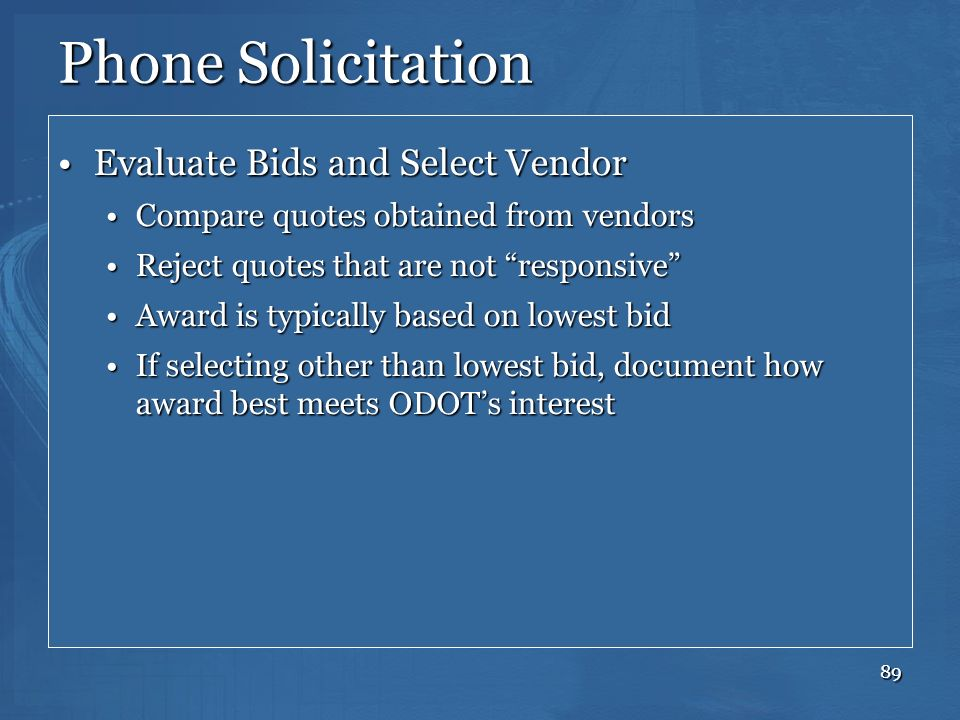 Phone Solicitation Evaluate Bids and Select Vendor