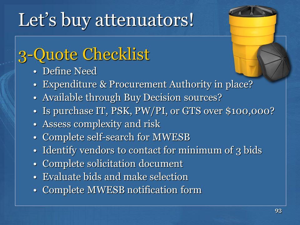 Let's buy attenuators! 3-Quote Checklist Define Need