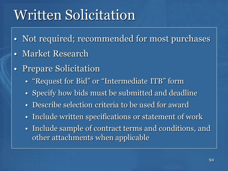 Written Solicitation Not required; recommended for most purchases