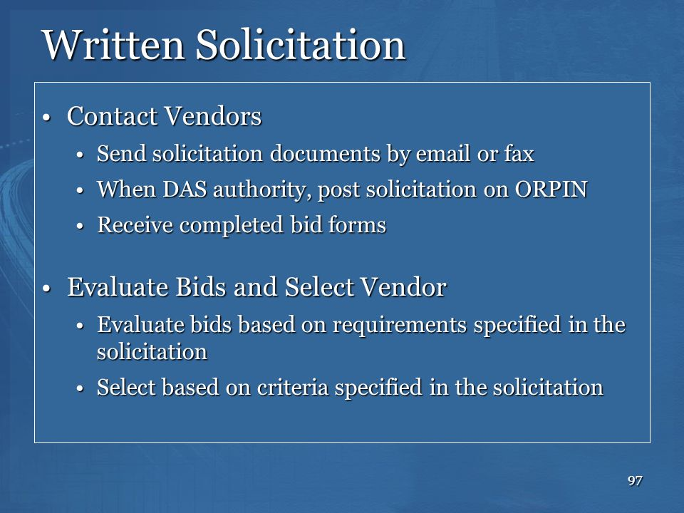 Written Solicitation Contact Vendors Evaluate Bids and Select Vendor